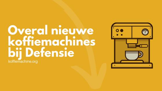 koffiemachine Defensie