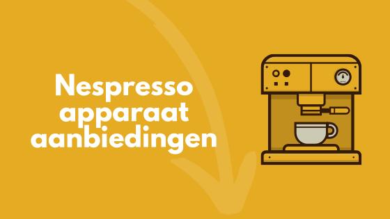 nespresso apparaat aanbieding