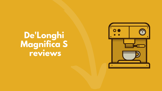 De'Longhi Magnifica S reviews