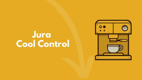 Jura Cool Control