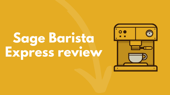 sage barista express review