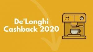 delonghi cashback 2020