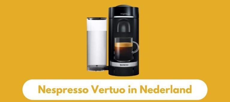 Nespresso Vertuo in Nederland