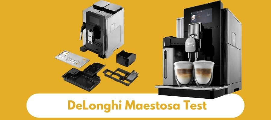 DeLonghi Maestosa Test 2020