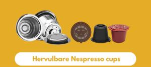 Hervulbare Nespresso cups