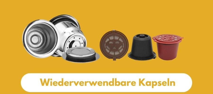 Wiederverwendbare Kapseln für Nespresso, Dolce Gusto und Vertuo