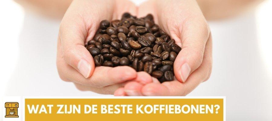 Wat zijn de lekkerste en beste koffiebonen van 2021?