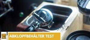 Abklopfbehälter test