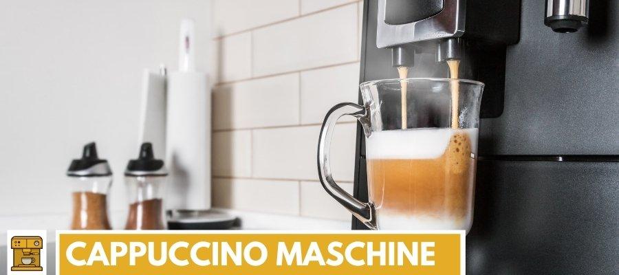 Beste Cappuccino Maschine 2021