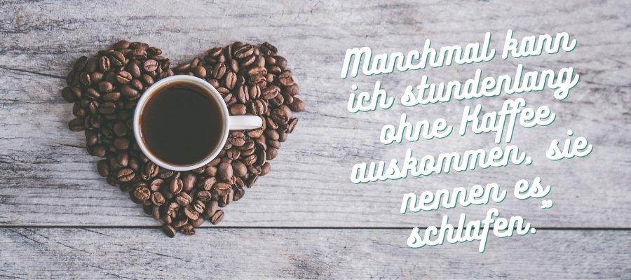 Witzig lustige Kaffee Sprüche mit Morgenstimmung
